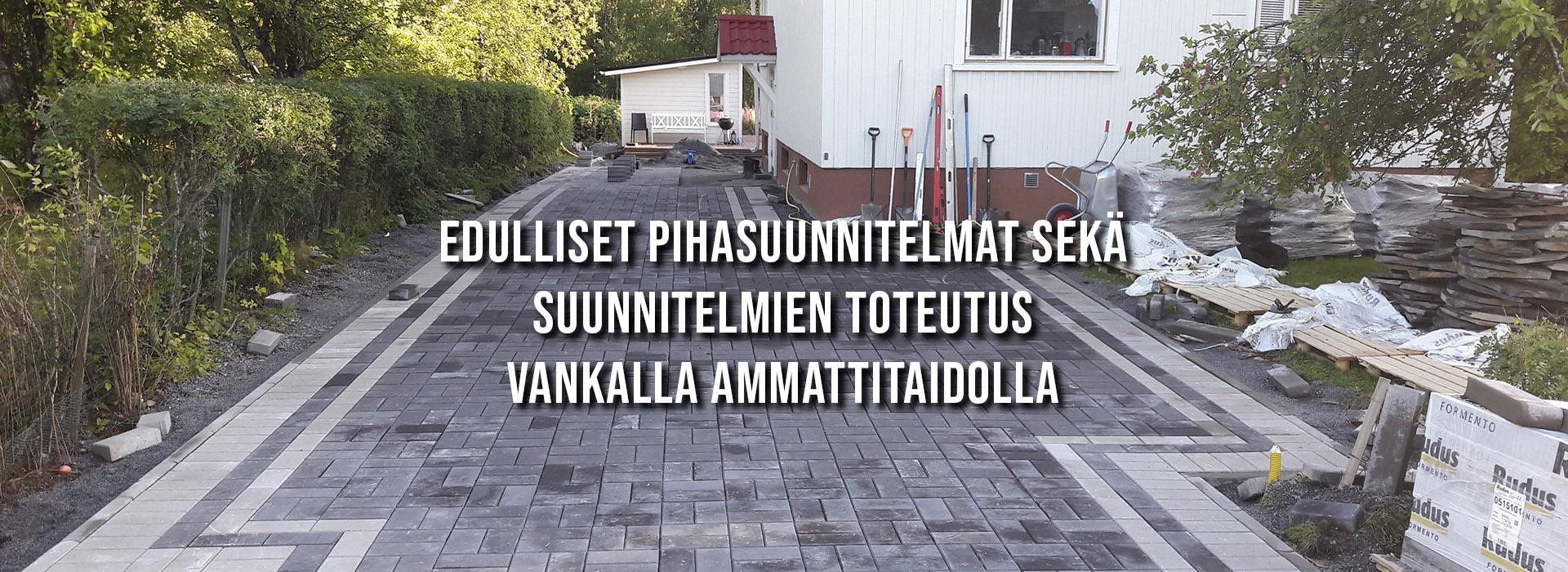 Pihakiveykset - pihasuunnitelmat ja niiden toteutus vankalla ammattitaidolla | PihaMestari.fi